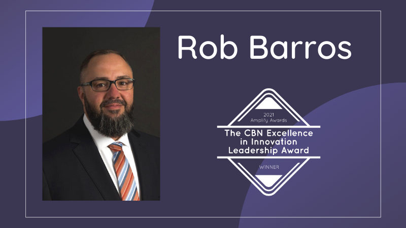 Interview with Rob Barros – Winner of the The CBN Excellence in Innovation Leadership Award